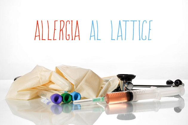 Allergia al lattice: diagnosi e terapia