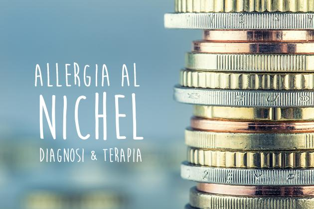Allergia al nichel: diagnosi e terapia